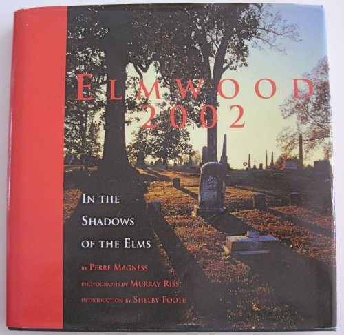 Elmwood 2002; In the Shadows of the Elms (Shelby Shadow)