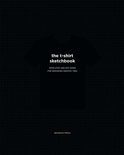 The T-Shirt Sketchbook: Templates and Dot Grids for Designing Graphic Tees ()