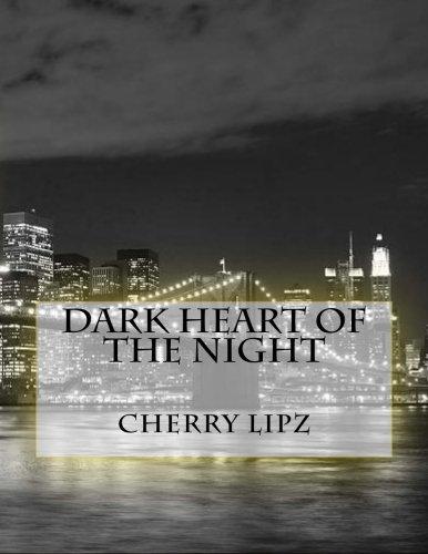 Dark Heart of the Night (NYPD Case Files) (Volume 2)