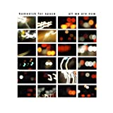 ...All We Are Now by Homesick for Space (2010-07-20)