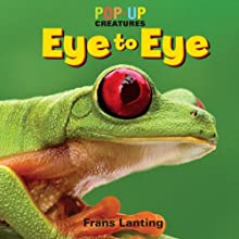 Pop-Up Creatures: Eye to Eye [Hardcover] [2012] (Author) Jennifer Barry, Frans Lanting