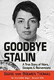 Goodbye Stalin, Sigrid von Bremen Thomas, 0977986349