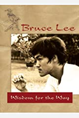 Bruce Lee — Wisdom for the Way Paperback