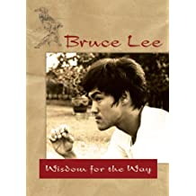 Bruce Lee — Wisdom for the Way