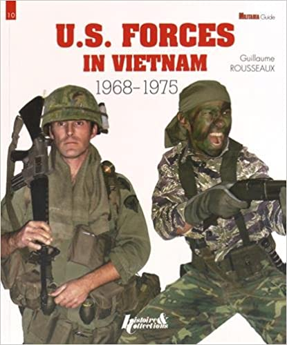US Forces in Vietnam 1968 - 1975 (Military Guide)