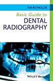 Basic Guide to Dental Radiography (Basic Guide Dentistry Series)