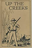 Up the Creeks : A Tale of Adventure in West Africa