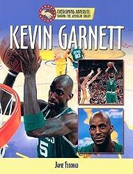 Kevin Garnett (Overcoming Adversity: Sharing the American Dream)