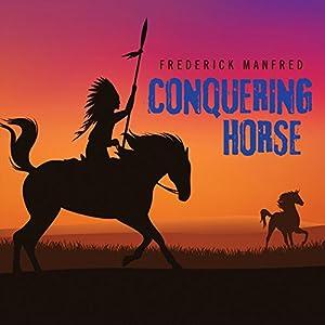 Conquering Horse Audiobook