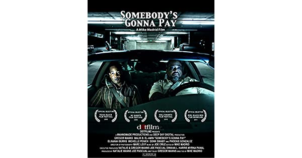 Amazon.com: Somebodys Gonna Pay: Gregor Manns, Malik B. El ...