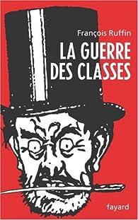 La guerre des classes par François Ruffin