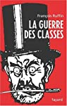 La guerre des classes par Ruffin