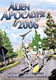 img - for Alien Apocalypse 2006 book / textbook / text book