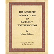 The Complete Modern Guide to Basement Waterproofing