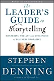 The Leader's Guide to Storytelling 9780470548677