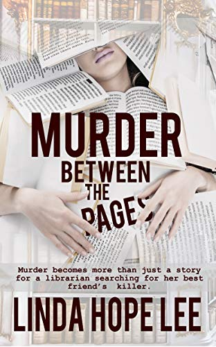 Murder Between the Pages (The Nina Foster Mystery Series Book 1) by [Lee, Linda Hope]