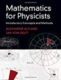Mathematics for Physicists: Introductory Concepts and Methods
