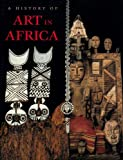 History of Art in Africa: 1st (First) Edition