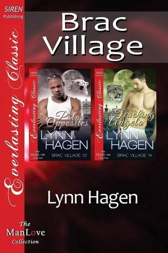 Brac Village [Polar Opposites: Teaching Angelo] (Siren Publishing Everlasting Classic ManLove) ebook