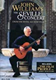 John Williams - The Seville Concert/John Williams, Paco Peña, Andrés Segovia
