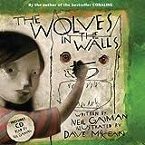 """""""The Wolves in the Walls (Book & CD)"""" av Neil Gaiman"""