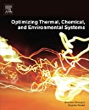 img - for Optimizing Thermal, Chemical, and Environmental Systems book / textbook / text book
