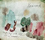 Maybe They Will Sing for Us Tomorrow by HAMMOCK MUSIC (2013-08-06)