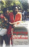 img - for Conquering Darkness: Memoir of the Serial Killer's Wife by Swafford, Alice, Choyce-Lige, Crystal (2013) Paperback book / textbook / text book