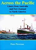 Across the Pacific, Peter Plowman, 1877058963