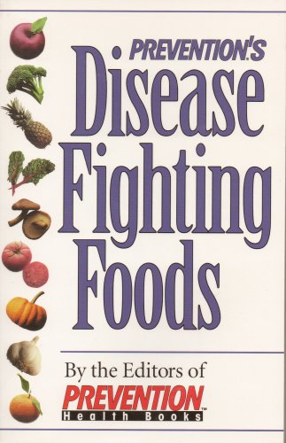 Prevention's Disease Fighting ()