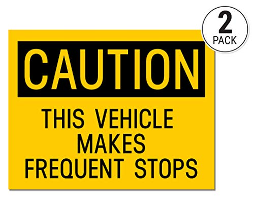 (Sutter Signs Vehicle Makes Frequent Stops Sticker (Pack of 2))