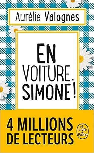 Amazon Fr En Voiture Simone Le Livre De Poche