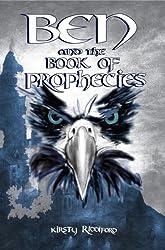 Ben and the Book of Phrophecies (Prophecies of Ballitor)