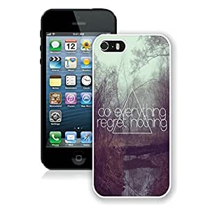 Romantic Iphone 5s Case Custom Iphone 5 White Cover Do Everything Regret Nothing for You Colorful Chevron Pattern Live the Life You Love, Love the Life You Live