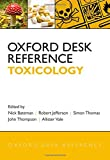 Oxford Desk Reference: Toxicology (Oxford Desk Reference Series)