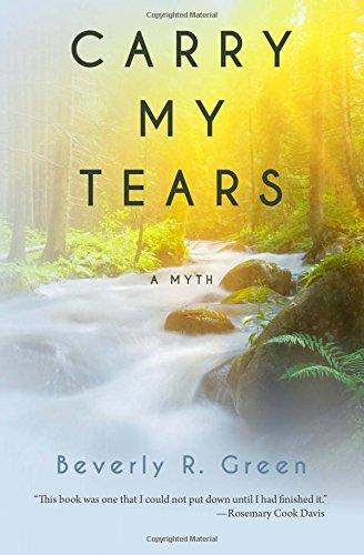 Download Carry My Tears: A Myth pdf