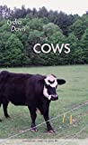 The Cows (Quarternote Chapbook Series)
