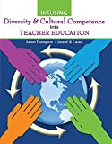 Infusing Diversity and Cultural Competence into Teacher Education