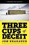 Three Cups of Deceit: How Greg Mortenson, Humanitarian Hero, Lost His Way (Kindle Single)