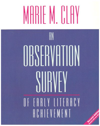 An Observation Survey of Early Literacy Achievement