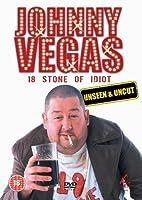 Johnny Vegas - 18 Stone Of Idiot