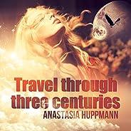 Travel Through Three Centuries