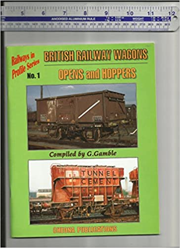 British Railway Wagons: Opens and Hoppers (Railways in Profile)