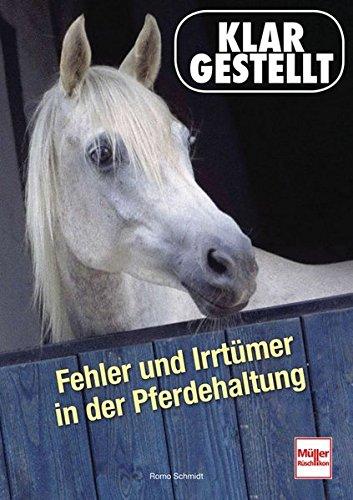 Fehler und Irrtümer in der Pferdehaltung