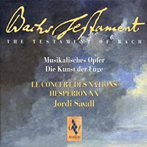 Bach's Testament: Musical Offering & Art of Fugue