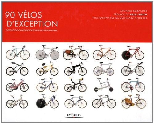 90 vélos d'exception