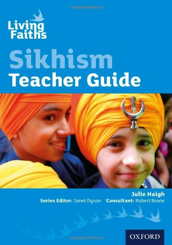 Read Online Living Faiths Sikhism Teacher Guide pdf epub