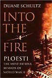 Into the Fire, Duane Schultz, 1594160511