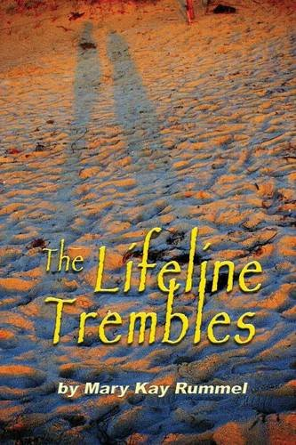 Read Online The Lifeline Trembles PDF