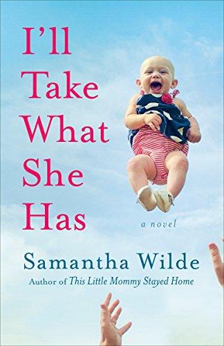 Image of I'll Take What She Has: A Novel
